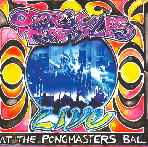 Live at the Pongmasters Ball by OZRIC TENTACLES album cover