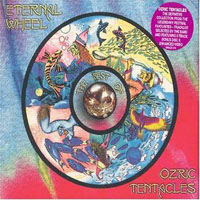 Ozric Tentacles - Eternal Wheel (Best of) CD (album) cover
