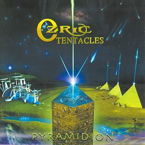 Ozric Tentacles - Pyramidion CD (album) cover