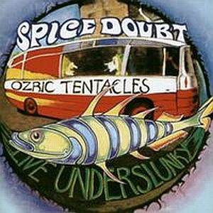 Ozric Tentacles Live Underslunky/Spice Doubt album cover