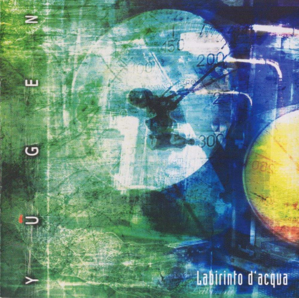 Labirinto D'Acqua by YUGEN album cover