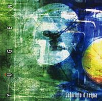 Yugen - Labirinto d'Acqua CD (album) cover