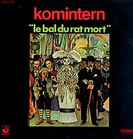 Le Bal du Rat Mort  by KOMINTERN album cover