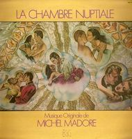 La Chambre Nuptiale  by MADORE, MICHEL album cover