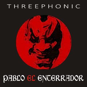 Pablo El Enterrador Threephonic album cover