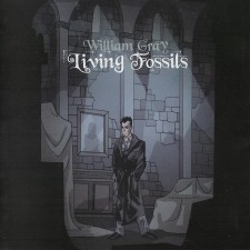 William Gray Living Fossils album cover