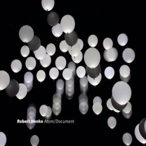 Robert Henke - Atom/Document CD (album) cover
