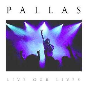 Pallas Live Our Lives album cover