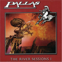 Pallas - The River Sessions 1 CD (album) cover