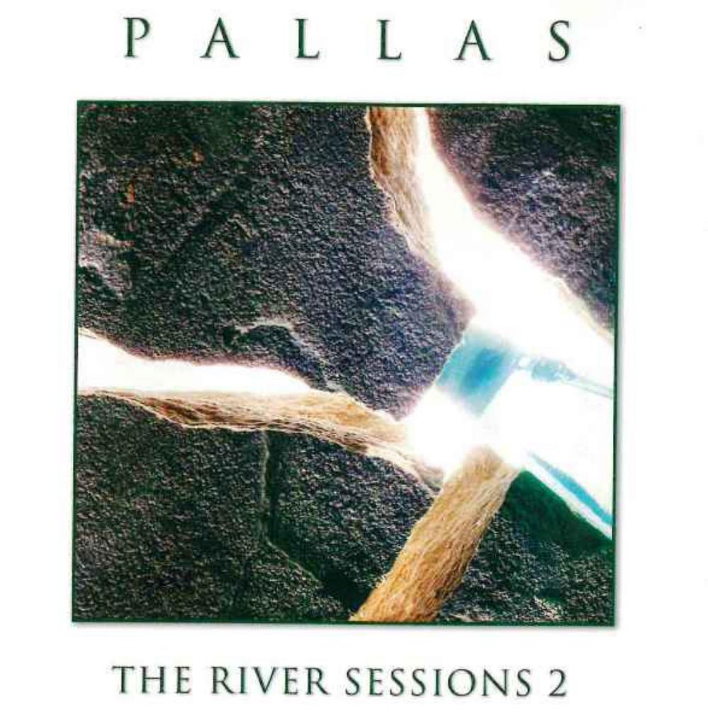 Pallas The River Sessions 2 album cover