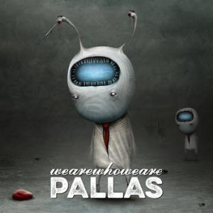 Wearewhoweare by PALLAS album cover