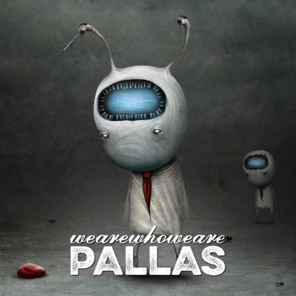 Wearewhoweare by PALLAS album cover