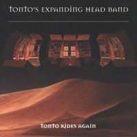 Tonto's Expanding Head Band Tonto Rides Again album cover