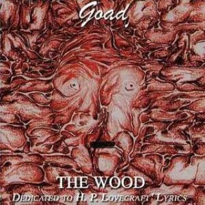 Goad The Wood - Dedicated to HP Lovecraft album cover
