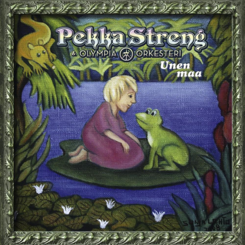 Pekka Streng & Olympia-orkesteri: Unen Maa by STRENG, PEKKA album cover