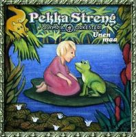 Unen Maa by STRENG, PEKKA album cover