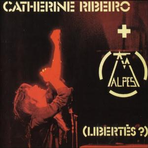 Alpes & Catherine Ribeiro (Libertes?) album cover