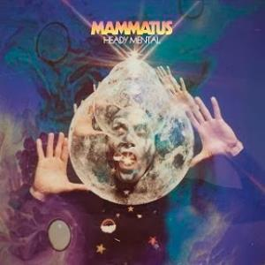 Mammatus Heady Mental album cover