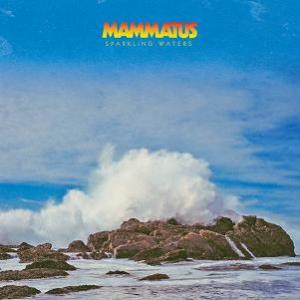 Sparkling Waters by Mammatus album rcover
