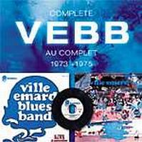 Ville Emard Blues Band - Complete VEBB Au complet 73-75 CD (album) cover