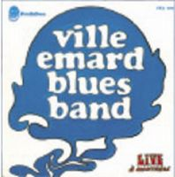 Ville Emard Blues Band - Live � Montreal CD (album) cover