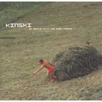 Kinski - Be Gentle with The Warm Turtle CD (album) cover