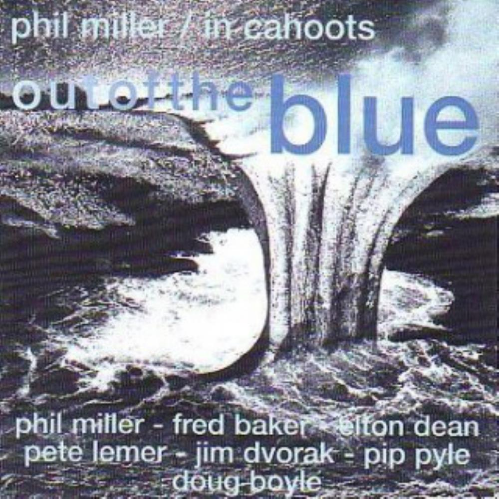 Phil Miller In Cahoots: Out Of The Blue album cover