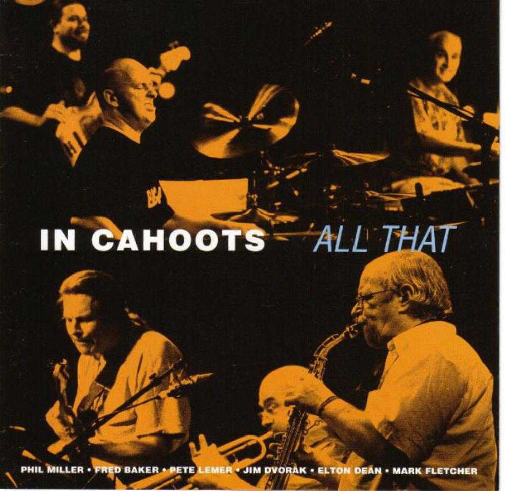 Phil Miller In Cahoots: All That album cover