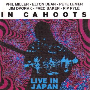 Phil Miller In Cahoots Live In Japan album cover