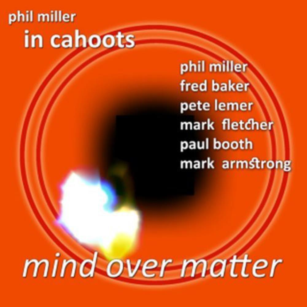 In Cahoots: Mind Over Matter by MILLER, PHIL album cover