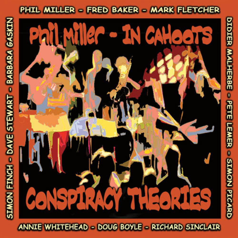In Cahoots: Conspiracy Theories by MILLER, PHIL album cover