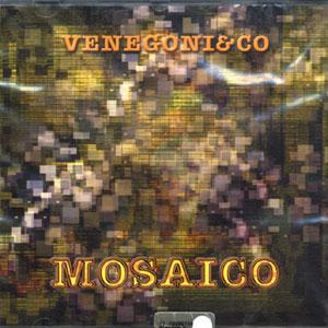 Venegoni & Co Mosaico album cover