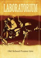 Laboratorium - Old School Fusion Live CD (album) cover