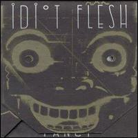 Fancy by IDIOT FLESH album cover