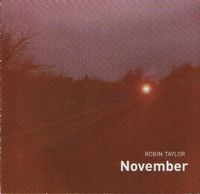 Robin Taylor - November CD (album) cover
