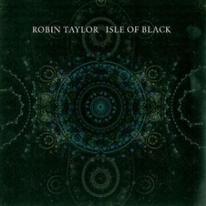 Robin Taylor - Isle of Black CD (album) cover