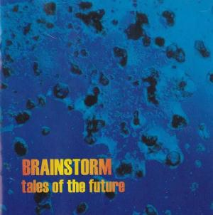 Brainstorm Tales Of The Future  album cover