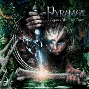 Legend of the Bone Carver by PYRAMAZE album cover