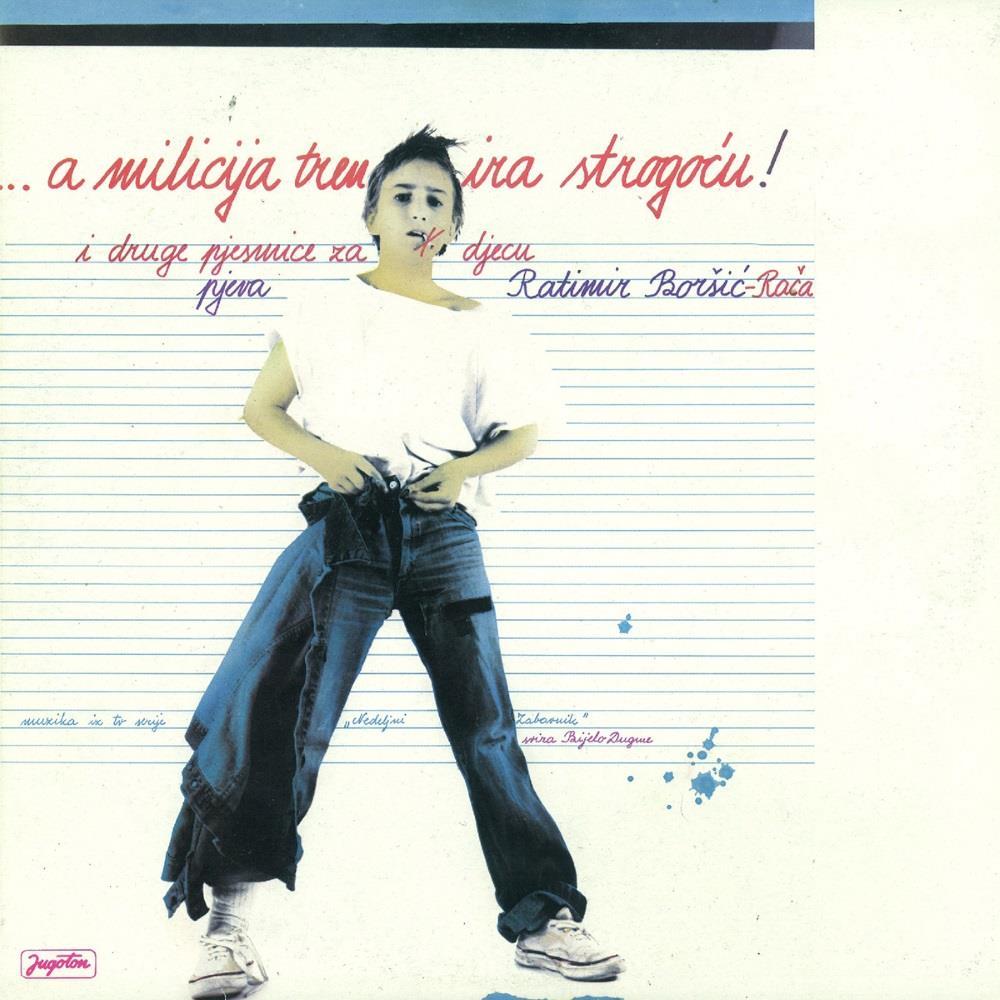 Ratimir Borsić & Bijelo Dugme: A Milicija Trenira Strogoću (OST) by BIJELO DUGME album cover