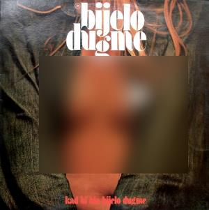Kad Bi' Bio Bijelo Dugme by BIJELO DUGME album cover