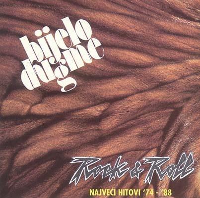 Rock & Roll: Najveci hitovi '74-'88 by BIJELO DUGME album cover