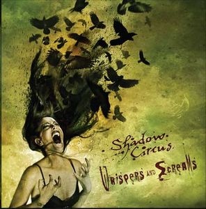 Shadow Circus Whispers And Screams album cover