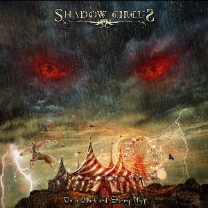 Shadow Circus - On A Dark And Stormy Night CD (album) cover