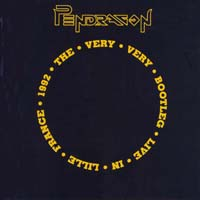 Pendragon - The Very Very Bootleg Live In Lille France 1992 CD (album) cover