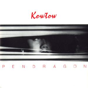 Pendragon - Kowtow CD (album) cover