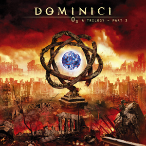 Dominici - O3 A Trilogy Part 3 CD (album) cover