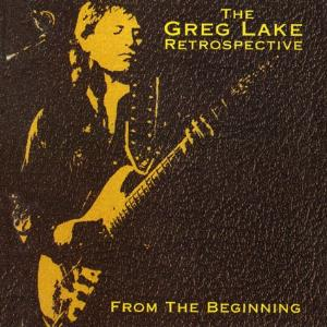 From The Beginning - Retrospective by LAKE, GREG album cover