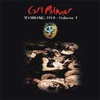 Carl Palmer - Working Live Volume 1 CD (album) cover