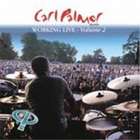 Carl Palmer - Working Live Volume 2 CD (album) cover