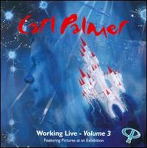 Carl Palmer Working Live Volume 3 album cover